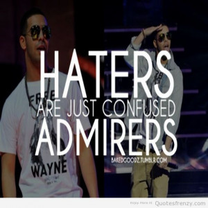 drake ymcmb haters illest Quotes