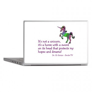 Abctv Gifts > Abctv Laptop Covers > Scrubs Unicorn Quotes Laptop Skins