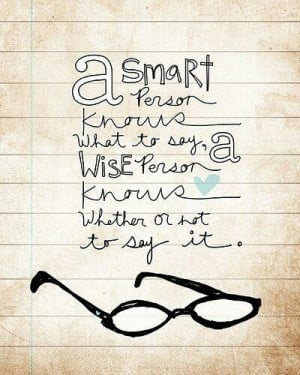 Being smart or wise?! #quotes