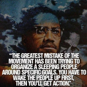 We must learn from great dissident leaders such as Malcolm X.