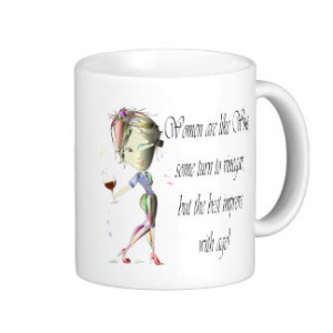 Women are like Wine, Humourous Gifts Mug