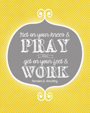 Sunday Encouragement: Prayer and Work {9.1.13}