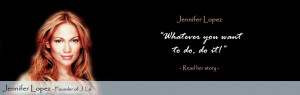Join jennifer lopez quotes on fashion Today!