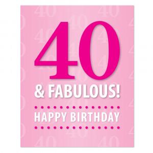 "40 & Fabulous! … ""Custom"" Printable Birthday Package"