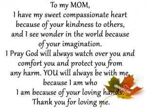 To My Mom I Have My Sweet Compassionate Heart Because…..