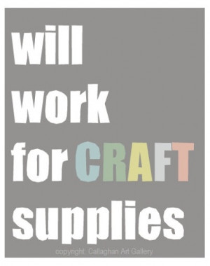 work for craft supplies