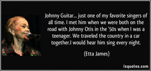Johnny Guitar... just one of my favorite singers of all time. I met ...