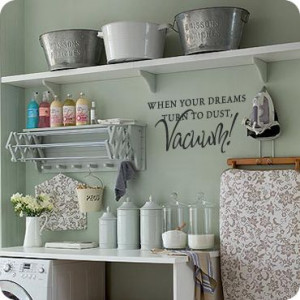 When Dreams Turn to Dust, Vacuum! (wall decal from WallWritten.com).