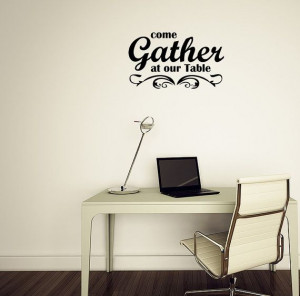 Come Gather At Our Table Family Vinyl Wall Decal Quotes Home Sticker ...