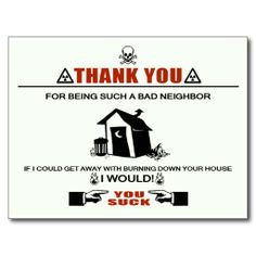 Bad Neighbor Postcard