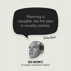 ... tho the plan is usually useless ben horowitz b ben horowitz plan 2010
