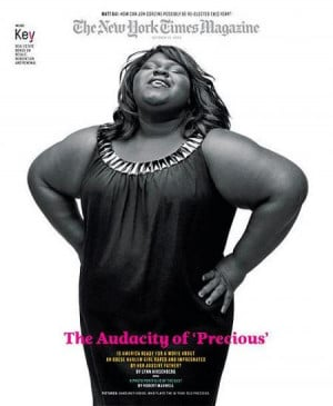Precious, the film based on the novel Push by Sapphire , stars amazing ...