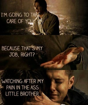 ... Cry, Brother, Sam And Dean Winchester, Fandoms, Supernatural Quotes