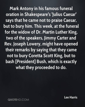 Mark Antony in his famous funeral oration in Shakespeare's 'Julius ...