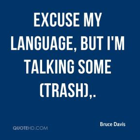 quotes about people talking trash