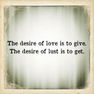 Love vs Lust Quotes | Love vs. lust