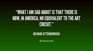 quote-Richard-Attenborough-what-i-am-sad-about-is-that-62372.png
