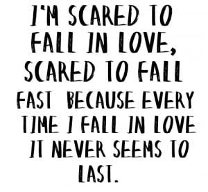 Quotes Scared To Fall In Love Again ~ Gallery For > Scared To Fall In ...