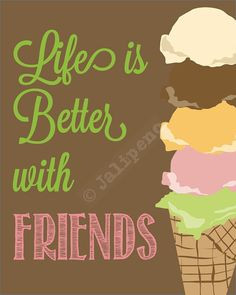 Life is Better with Friends INSTANT DOWNLOAD 5x7 Friendship Quote ...
