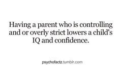 Strict parents create sneaky kids!