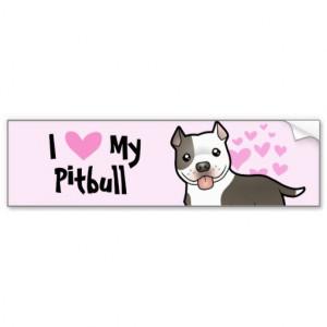 Love My Pitbull / American Staffordshire Terrier Car Bumper Sticker