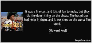 More Howard Keel Quotes