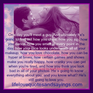 Quotes About Finding The Perfect Guy For You ~ One Day You Will Find ...