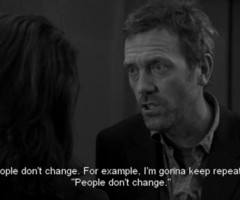 in collection: ~Dr House quotes~