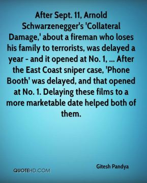 Pandya - After Sept. 11, Arnold Schwarzenegger's 'Collateral Damage ...