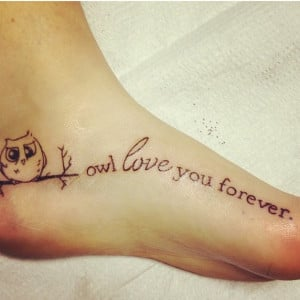Owl Quote Love You Forever Tattoo