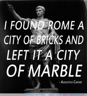 Augustus Caesar motivational inspirational love life quotes ...