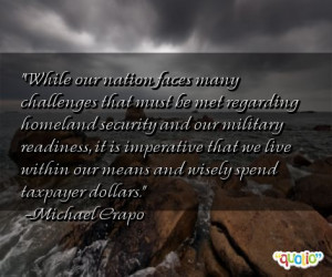 ... within our means and wisely spend taxpayer dollars. -Michael Crapo