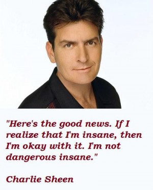 Charlie sheen famous quotes 5