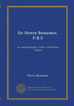 Henry Bessemer Quotes