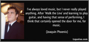 joaquin phoenix quotes and sayings