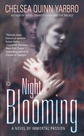 """Start by marking """"Night Blooming (Saint-Germain, #15)"""" as Want to ..."""