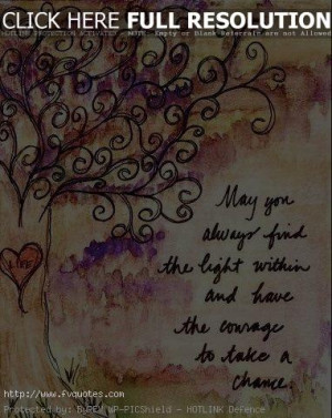 May You Always Find The Light Motivational Love Quotes