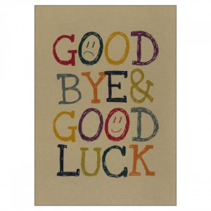 Goodbye And Good Luck Clipart Good bye & good luck graphic