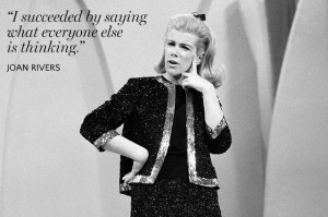 What I learned from Joan Rivers