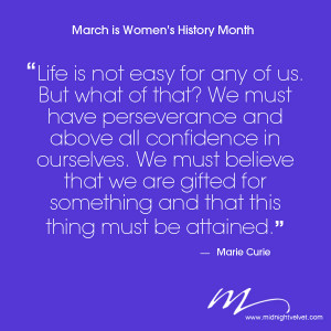We celebrate Women's History Month here at Midnight Velvet.