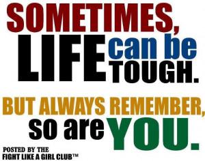 You Are Tough!!