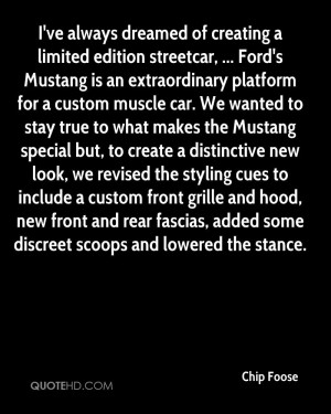 Ford's Mustang is an extraordinary platform for a custom muscle car ...