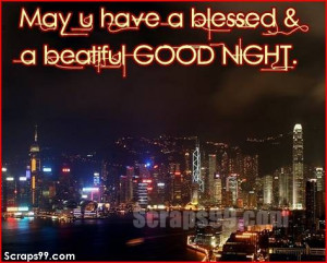 Have a Blessed Night Quotes
