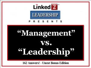 Management vs. Leadership - Linked 2 Leadership