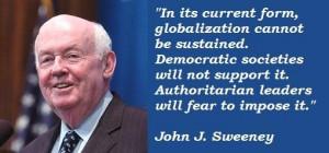 John j sweeney famous quotes 2