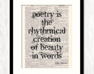 Edgar Allan Poe Quote, Poetry Is Rh ythmical Creation of Beauty in ...