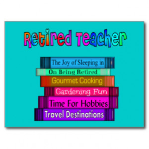 Funny Teacher Retirement Quotes