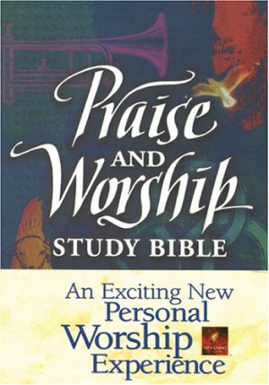 Praise and Worship Study Bible NLT