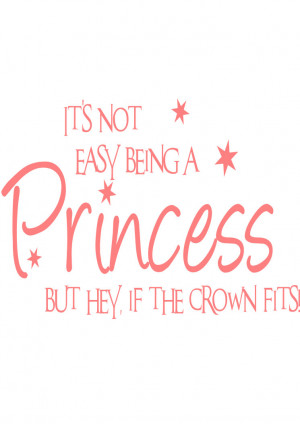 Cute quotes about being a princess wallpapers