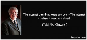 The internet plumbing years are over - The internet intelligent years ...
